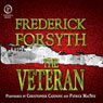 The Veteran (Unabridged) Audiobook, by Frederick Forsyth