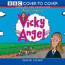 Vicky Angel (Unabridged), by Jacqueline Wilson