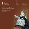 Victorian Britain Audiobook, by The Great Courses