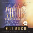 Victory Over the Darkness, by Neil T. Anderson