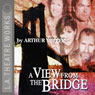 A View from the Bridge (Dramatized) Audiobook, by Arthur Miller