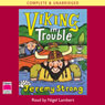 Viking in Trouble (Unabridged) Audiobook, by Jeremy Strong