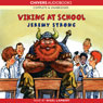 Viking at School (Unabridged), by Jeremy Strong