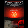 The Viking Serpent: Secrets of the Celtic Church of Norway, Their Serpent Worship and Sacred Pentagram Geometry, by Harald Boehlke