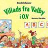 Villads fra Valby i 0.V (Unabridged), by Anne Sofie Hammer
