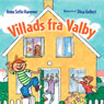 Villads fra Valby (Villads from Valby) (Unabridged) Audiobook, by Anne Sofie Hammer