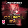 Villain.net: Council of Evil (Unabridged) Audiobook, by Andy Briggs