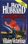 Villainy Victorious: Mission Earth, Volume 9 Audiobook, by L. Ron Hubbard