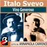 Vino Generoso (Generous Wine) (Unabridged), by Italo Svevo