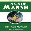 Vintage Murder (Unabridged), by Ngaio Marsh