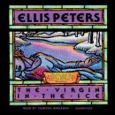 The Virgin in the Ice: The Sixth Chronicle of Brother Cadfael (Unabridged), by Ellis Peters