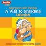 A Visit to Grandma: Berlitz Kids Spanish, Adventures with Nicholas, by Berlitz