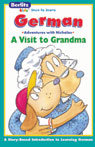 A Visit to Grandma: Berlitz Kids German, Adventures with Nicholas, by Berlitz