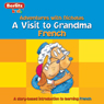 A Visit to Grandma: Berlitz Kids French, Adventures with Nicholas, by Berlit
