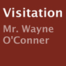 Visitation (Unabridged), by Wayne O'Conner