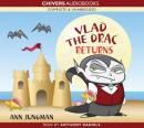 Vlad the Drac Returns (Unabridged) Audiobook, by Ann Jungman