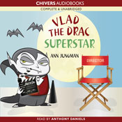 Vlad the Drac Superstar (Unabridged) Audiobook, by Ann Jungman