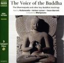 The Voice of the Buddha: The Dhammapada and Other Key Buddhist Teachings (Unabridged) Audiobook, by Compiled by Manjusura