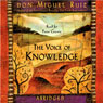 The Voice of Knowledge: A Practical Guide to Inner Peace, by don Miguel Ruiz