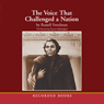 The Voice That Challenged a Nation: Marian Anderson and the Struggle for Equal Rights (Unabridged) Audiobook, by Russell Freedman