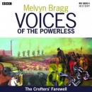 Voices of the Powerless: The Crofters Farewell: Northern Scotland, the Western Isles and the Highland Clearances (Unabridged) Audiobook, by Melvyn Bragg