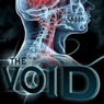 The Void (Unabridged), by Bryan Healey