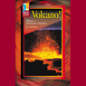 Volcano!: When a Mountain Explodes, by Linda Barr