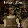 Voodoo Doll (Unabridged) Audiobook, by Drac Von Stoller