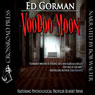 Voodoo Moon (Unabridged) Audiobook, by Ed Gorman