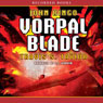 Vorpal Blade: Looking Glass Series, Book 2 (Unabridged), by John Ringo