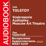 Voskresenie: Moscow Art Theatre Audioplay Audiobook, by Leo Tolstoy