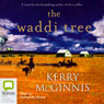 The Waddi Tree (Unabridged) Audiobook, by Kerry McGinnis