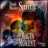 The Wages of the Moment: A Jukebox Story (Unabridged), by Dean Wesley Smith