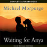 Waiting for Anya (Unabridged) Audiobook, by Michael Murpurgo