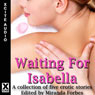 Waiting for Isabella: A Collection of Five Lesbian Stories (Unabridged) Audiobook, by Amy Eddison