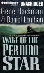 Wake of the Perdido Star (Unabridged) Audiobook, by Gene Hackman