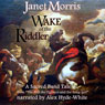 Wake of the Riddler (Unabridged), by Janet Morris