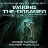 Waking the Dreamer: Transhuman, Book 1 (Unabridged) Audiobook, by Andy Kaiser