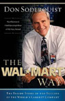 The Wal-Mart Way: The Inside Story of the Success of the Worlds Largest Company Audiobook, by Don Soderquist