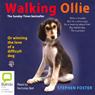Walking Ollie (Unabridged), by Stephen Foster