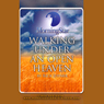 Walking Under an Open Heaven, by Rick Joyner