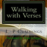 Walking with Verses (Unabridged), by L. P. Cummings