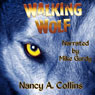 Walking Wolf (Unabridged) Audiobook, by Nancy A. Collins