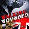Walking Wounded (Unabridged) Audiobook, by Lee Rowan