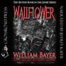 Wallflower: A Janek Series Novel, Book 2 (Unabridged), by William Bayer