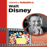 Walt Disney: The Mouse That Roared (Legends of Animation) (Unabridged) Audiobook, by Jeff Lenburg