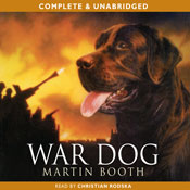 War Dog (Unabridged) Audiobook, by Martin Booth