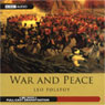 War and Peace (Dramatized), by Leo Tolstoy