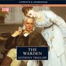 The Warden: Timothy West Version (Unabridged), by Anthony Trollope