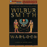 Warlock: A Novel of Ancient Egypt (Unabridged), by Wilbur Smith